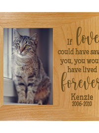 If love could have saved you - custom pet memorial wood frame - Sunny Box
