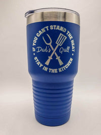 If You Can't Stand the Heat Dad's Grill - Engraved Polar Camel 30oz Blue Tumbler - Sunny Box