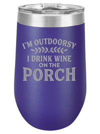 I'm Outdoorsy I Drink Wine on the Porch - Engraved  Stainless Stemless Polar Camel Wine Tumbler - Purple - Sunny Box