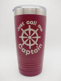 Just Call Me Captain - Engraved 20oz Maroon Polar Camel Tumbler - Sunny Box