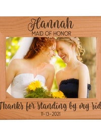 Thanks for Standing By My Side - Engraved Bridesmaid Maid of Honor Picture Frame - Sunny Box