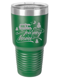 The Journey Is My Home - RV Camping - Engraved Polar Camel Tumbler 30oz Green - Creatively Crowned Engraving