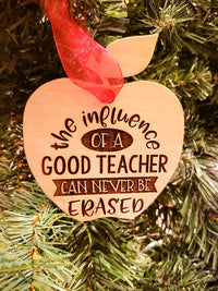 The Influence of a Good Teacher - Custom Engraved Teacher Christmas Ornament - Sunny Box