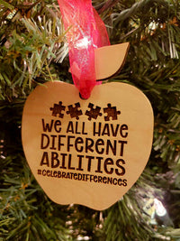 We All Have Different Abilities - Autism Awareness Teacher Ornament - Sunny Box