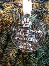 You Were My Favorite Hello and My Hardest Goodbye - Personalized Engraved Acrylic Pet Memorial Ornament - Sunny Box
