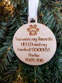 You Were My Favorite Hello and My Hardest Goodbye - Personalized Engraved Wood Pet Memorial Ornament - Sunny Box
