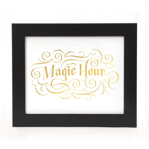 """MAGIC HOUR"" PRINT"