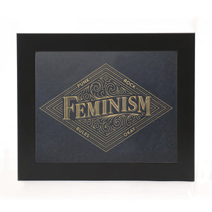 """PUNK ROCK FEMINISM"" GOLD INK PRINT"