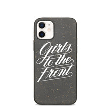 "Load image into Gallery viewer, ""GIRLS TO THE FRONT"" BIODEGRADABLE IPHONE CASE"