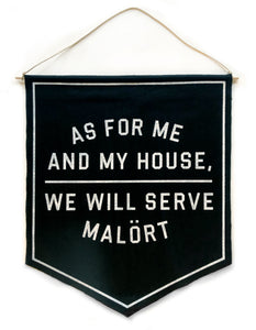 ✞ WE WILL SERVE MALÖRT ✞ BANNER