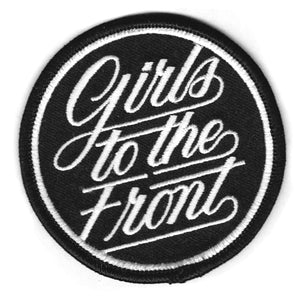 """GIRLS TO THE FRONT"" PATCH"