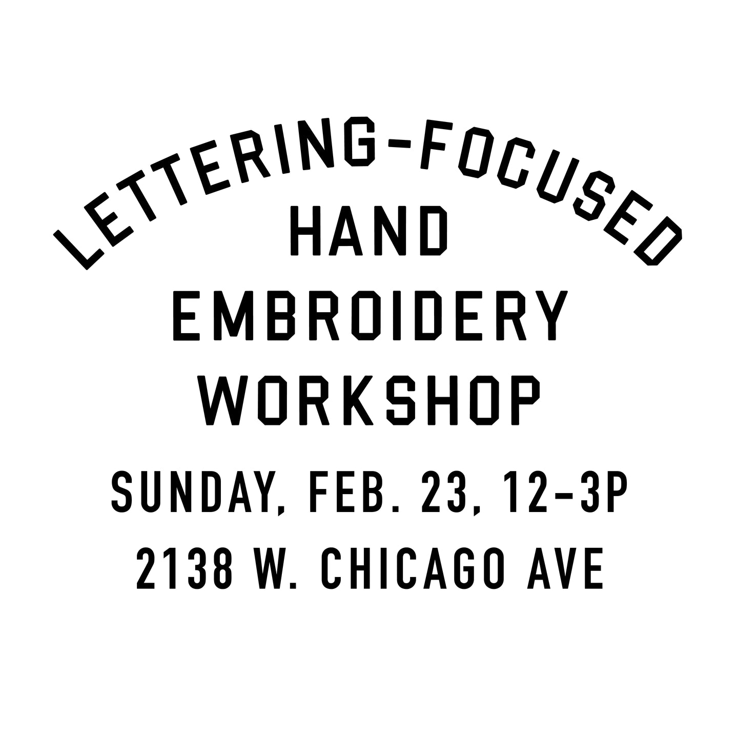 LETTERING-FOCUSED HAND EMBROIDERY WORKSHOP 2/23/20