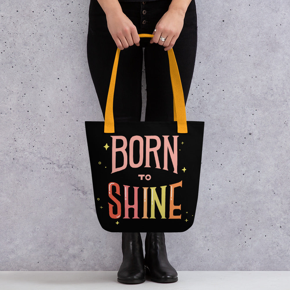 Born To Shine — Tote