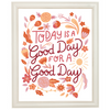 Angie and Ruby - Today is a Good Day for a Good Day - Art Print 5x7 or 8x10
