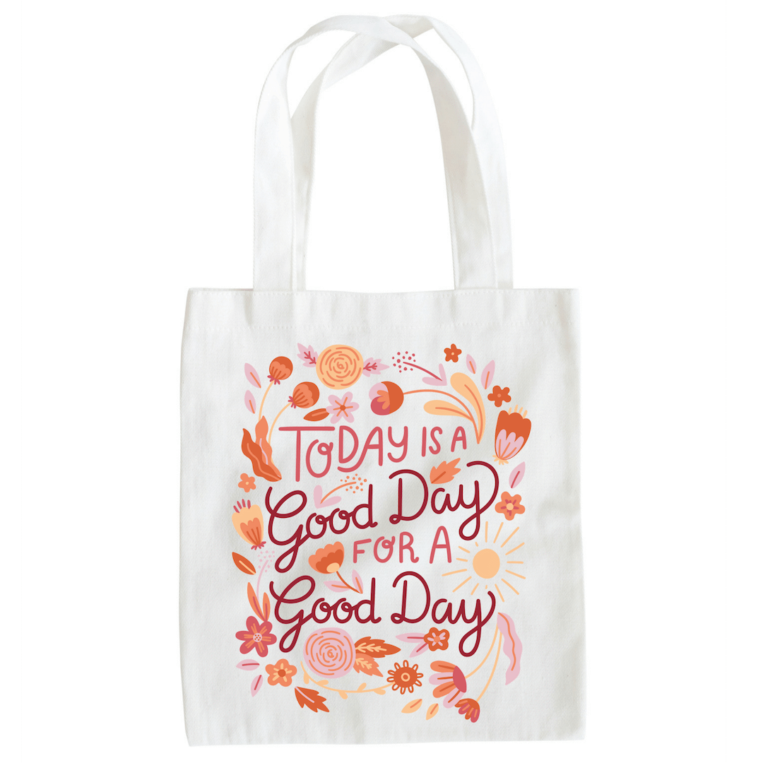 Angie and Ruby - Today is a Good Day for a Good Day - Tote Bag