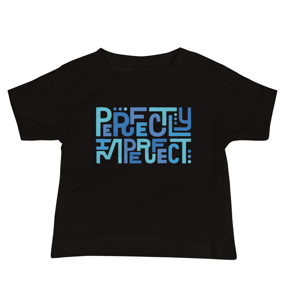 Perfectly Imperfect — Baby Tee