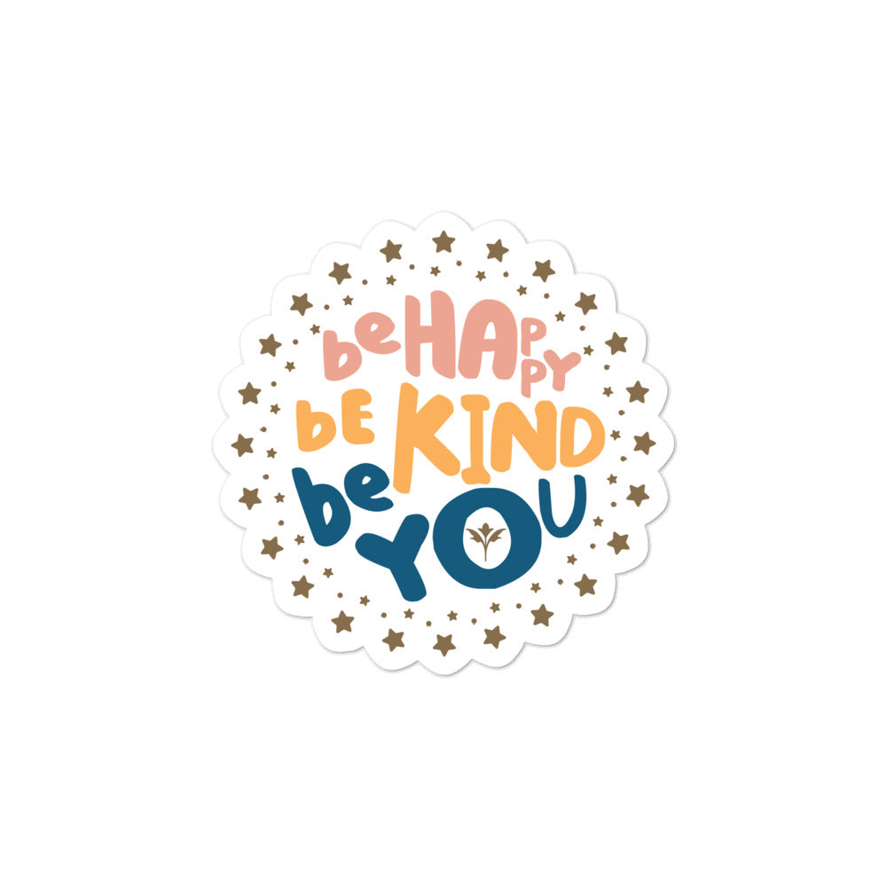 Be Happy, Be Kind, Be You — Stickers (P/O/B)