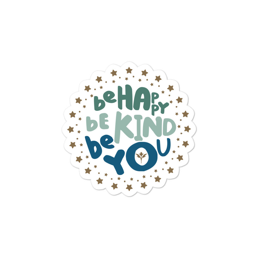 Be Happy, Be Kind, Be You — Stickers (G/G/B)
