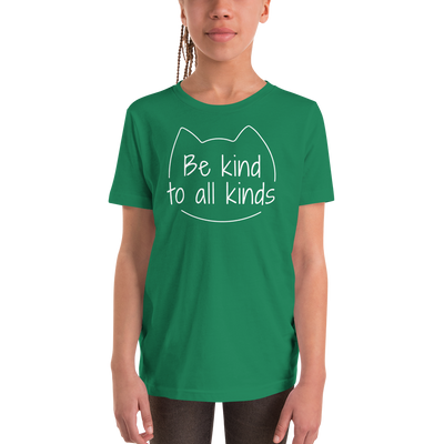 Be Kind To All Kinds — Youth Tee
