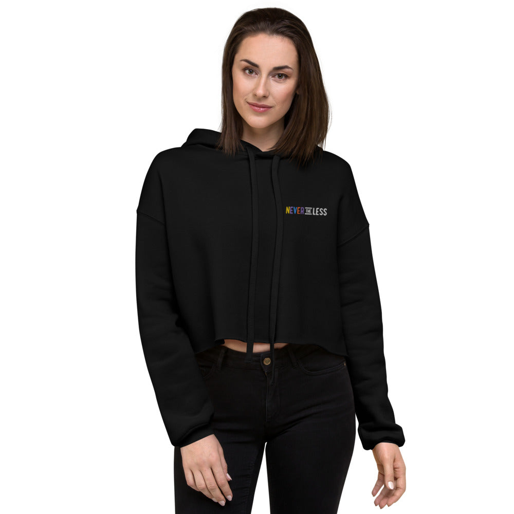 Never The Less — Women's Crop Hoodie (Embroidered)