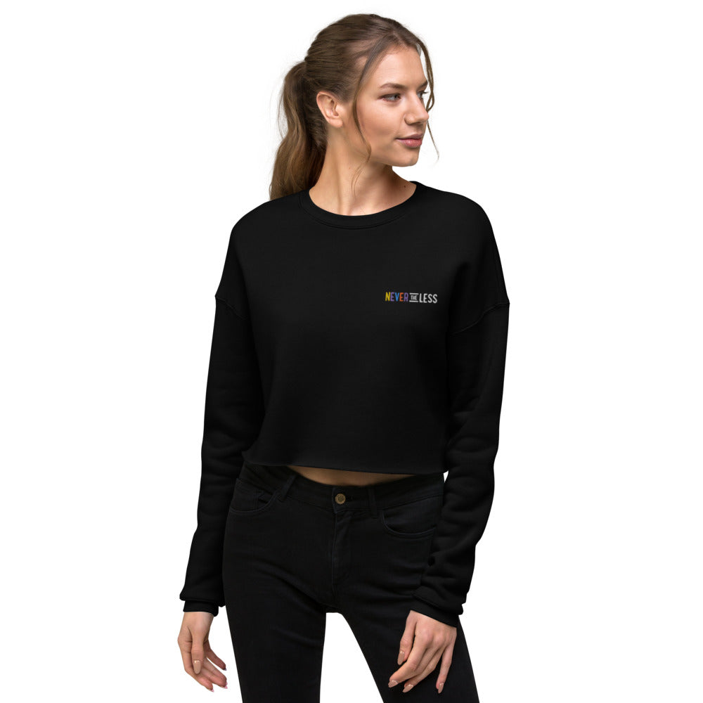 Never The Less — Women's Crop Sweatshirt (Embroidered)