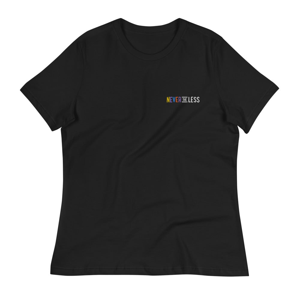 Never The Less — Women's Relaxed Tee (Embroidered)