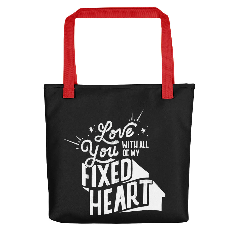 Love You With All Of My Fixed Heart – Black Tote Bag