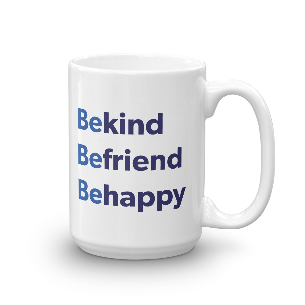 Be Happy — Mug
