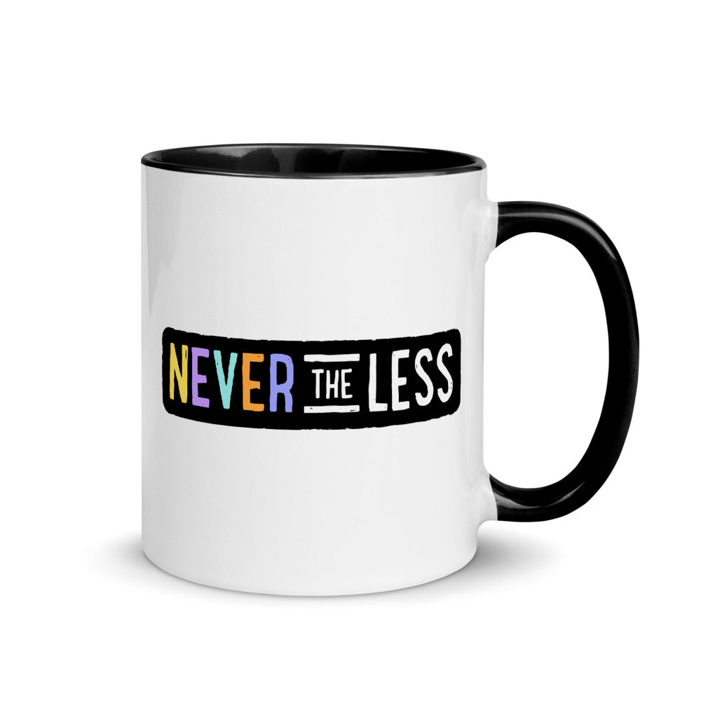 Never The Less — 11oz Mug