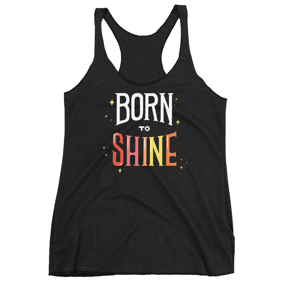 Born to Shine — Women's Racerback Tank