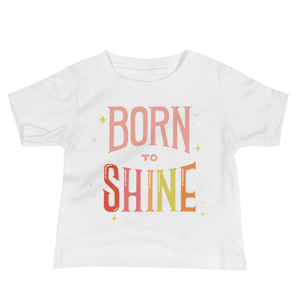 Born to Shine — Baby Tee