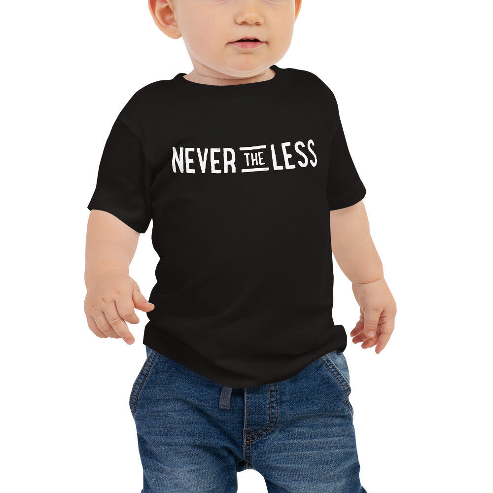 Never The Less — Baby Tee