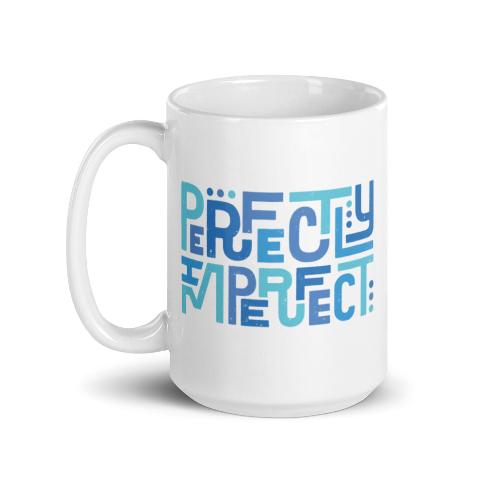 Perfectly Imperfect — 15oz Mug