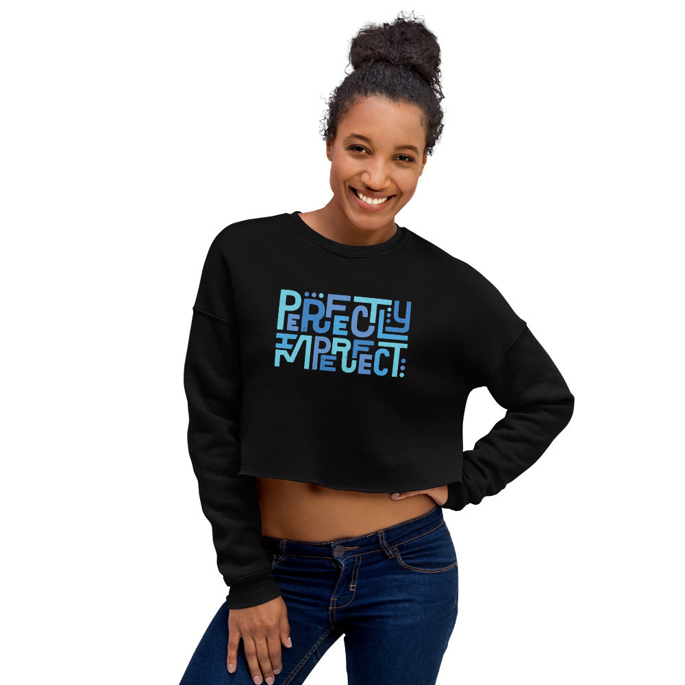 Perfectly Imperfect — Crop Sweatshirt