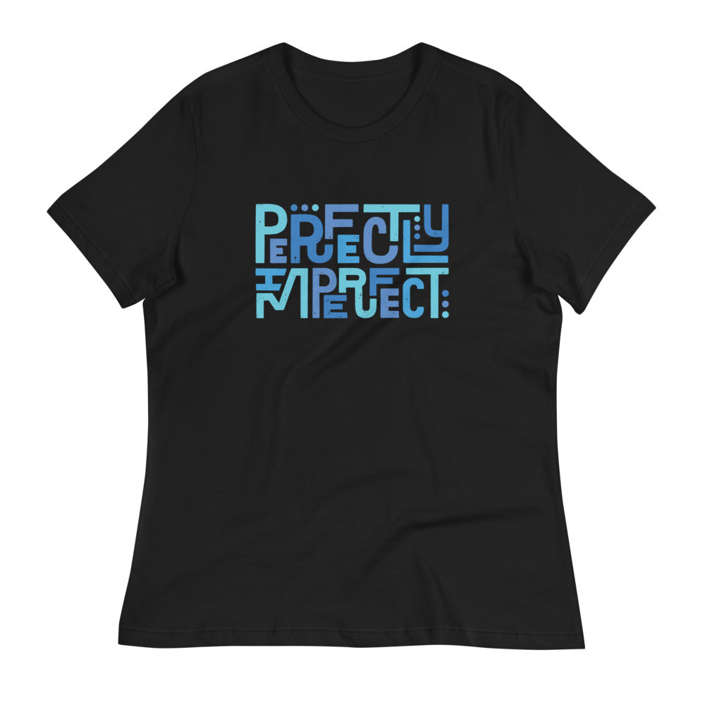 Perfectly Imperfect — Women's Relaxed Tee