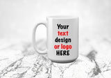 15 oz Custom Mug, Customizable Coffee Mug, Add Picture, Logo or Text