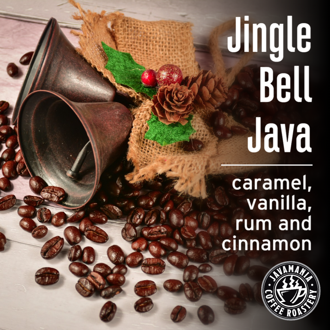 Jingle Bell Java caramel vanilla run and cinnamon