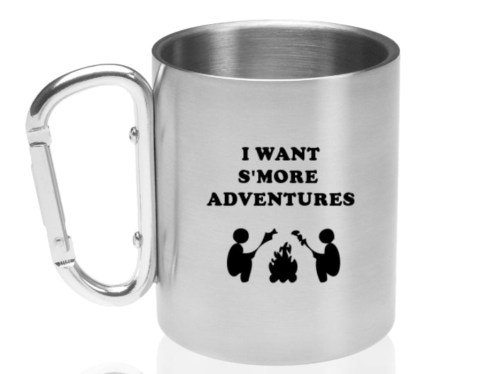 I Want S'more Adventures Wander People Carabiner Handle Stainless Steel Mug
