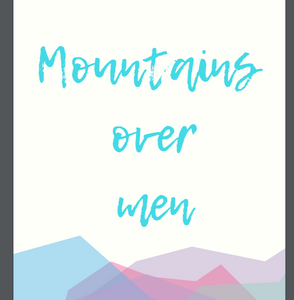 Mountains Over Men Wander People Poster