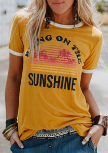 Women Fashion T-shirt Female Casual Tops Short Sleeve T-shirts O Neck Bring On The Sunshine T Shirt Tee
