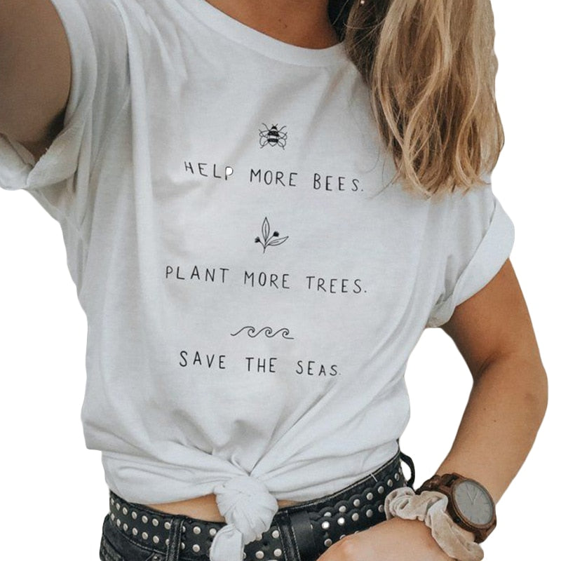 Help More Bees Plant More Trees Save The Seas Graphic Tees 2019 Summer