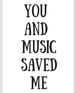 You And Music Saved Me Wander People Poster