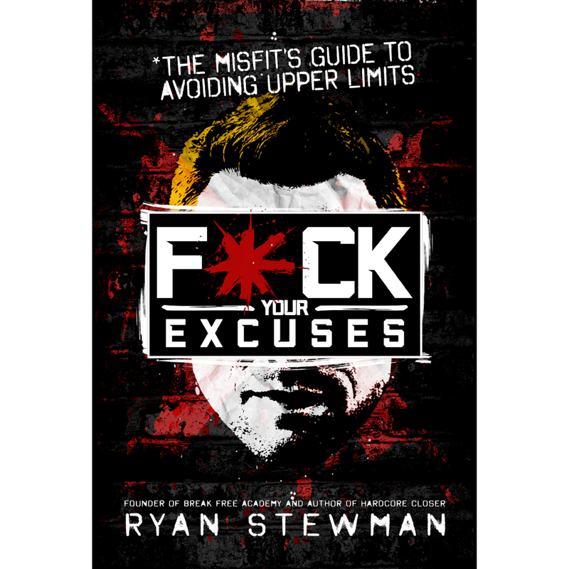 Fuck Your Excuses; Ryan Stewman (Front Cover)