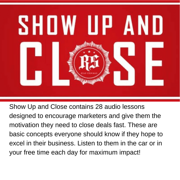 Show Up and Close: Show Up and Close contains 28 audio lessons designed to encourage marketers and give them the motivation they need to close deals fast. These are basic concepts everyone should know if they hope to excel in their business. Listen to them in the car or in your free time each day for maximum impact!