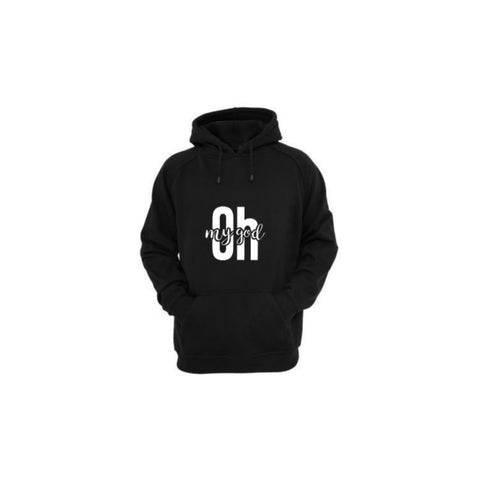 Oh My God Hoodie - Availaible In Different Colors