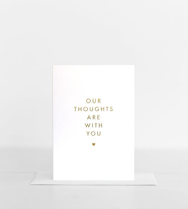 'Our thoughts are with you' - greeting card
