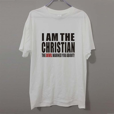 T-shirt Jésus - I am The Christian The devil Warned You About blanc