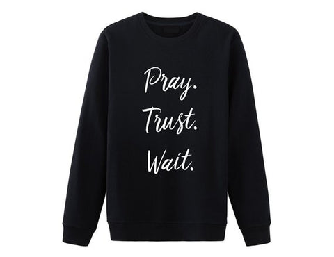 Sweat Jésus Unisexe Pray Trust Wait noir