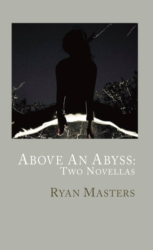 Above An Abyss: Two Novellas