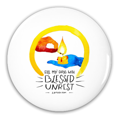 Blessed Unrest Button